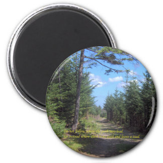 Leave A Trail Refrigerator Magnets