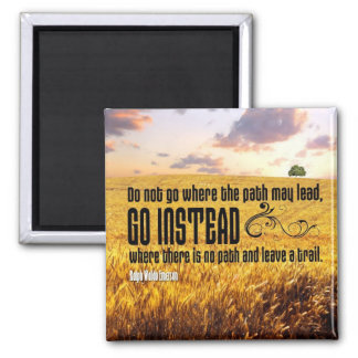 Leave a Trail Motivational Magnet