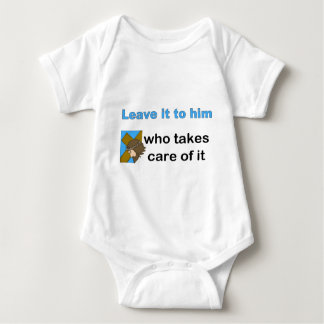 Leave it to him who takes care of it baby bodysuit