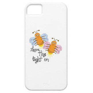 Leave Light On iPhone 5 Case