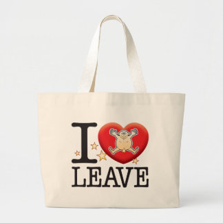Leave Love Man Jumbo Tote Bag