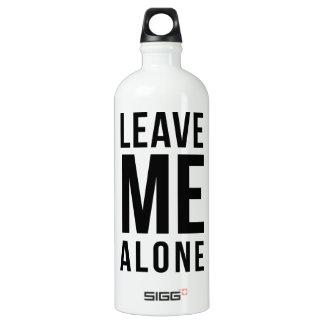 Leave Me Alone Aluminum Water Bottle