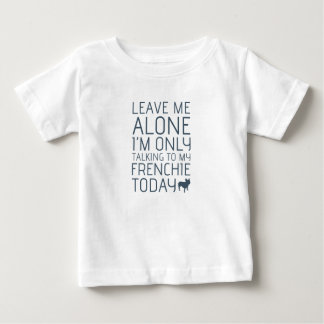 Leave Me Alone, Blue Baby T-Shirt