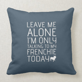Leave Me Alone, Blue Throw Pillow
