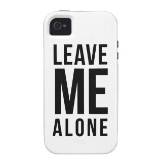 Leave Me Alone Case-Mate iPhone 4 Cases