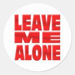 Leave me Alone Classic Round Sticker
