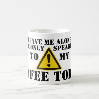Leave Me Alone - Grumpy Coffee Mug