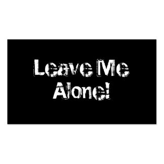 Leave Me Alone. Grungy Font. Black White Custom Business Card Template