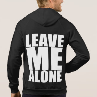 Leave Me Alone - Gym Shirt Pullover