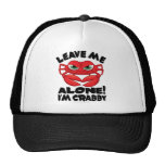 Leave Me Alone I'm Crabby Mesh Hat