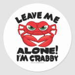 Leave Me Alone I'm Crabby Sticker