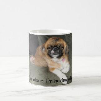 Leave me alone, I'm having a bad day. Coffee Mug