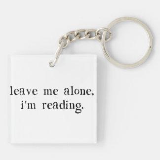 Leave Me Alone I'm Reading Keychain