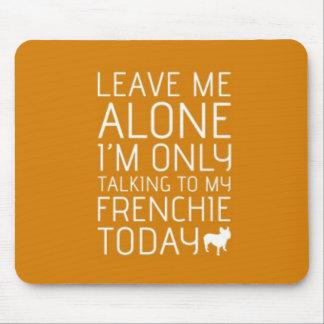 Leave Me Alone, Orange Mouse Pad