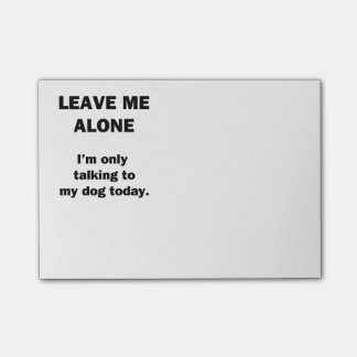 Leave Me Alone Post-it Notes
