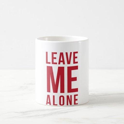Leave Me Alone Red Mug