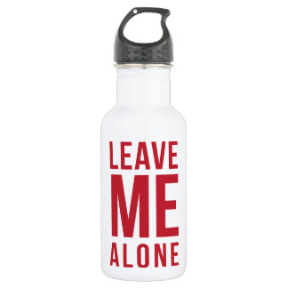 Leave Me Alone Red Water Bottle