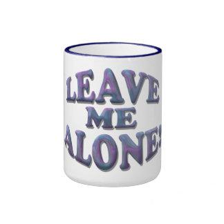Leave Me Alone! Ringer Mug