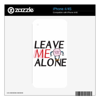 Leave me alone skin for the iPhone 4