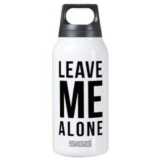 Leave Me Alone Thermos Bottle