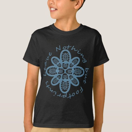 Leave Nothing but Footprints Blue Wood T-Shirt