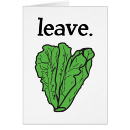 leave. (romaine lettuce) card