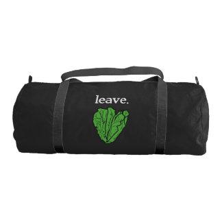 leave. (romaine lettuce) <white text> gym bag