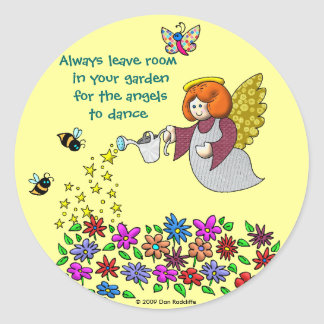 Leave Room In Your Garden For The Angels To Dance Stickers