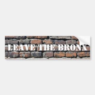 LEAVE THE BRONX! BUMPER STICKER