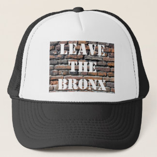 LEAVE THE BRONX! TRUCKER HAT