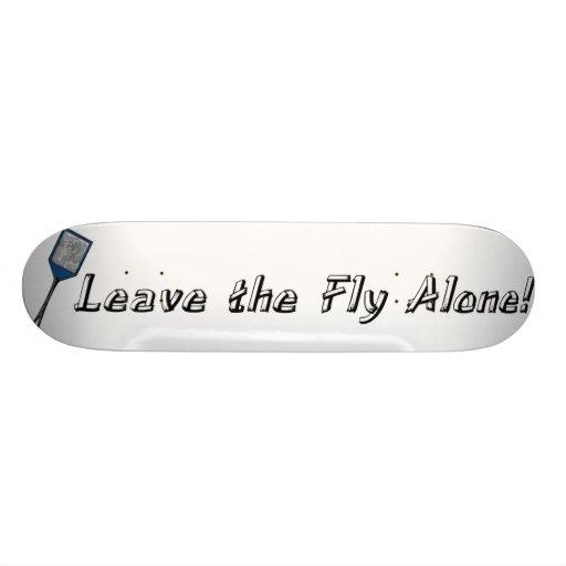 Leave the Fly Alone Skate Decks