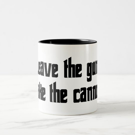 Leave the gun. Take the cannoli. Two-Tone Coffee Mug