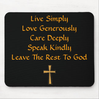 Leave The Rest To God Mousepad