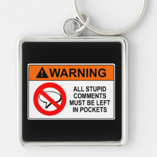 Leave Your Comments in Your Pocket Sign Keychain