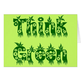 """Leaves & Flowers """"Think Green"""" Card"""