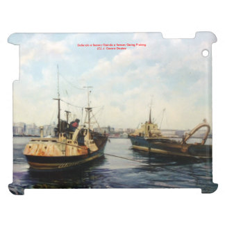 Leaving to feaner/Saíndo to kill/Going fishing Cover For The iPad