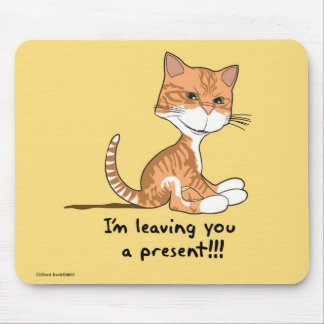 Leaving you a present !! mousepads