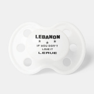 Lebanon  If you don't love it, Leave Pacifier