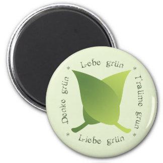 Lebe grün, liebe grün, träume grün, denke grün magnet
