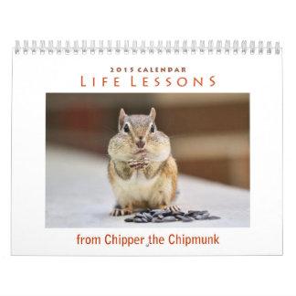 Lecciones de la vida del burilador que el Chipmunk Calendario