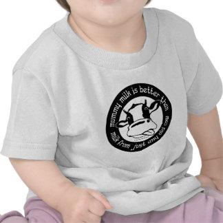 Leche de la momia mejor que la leche apenas de cua camiseta