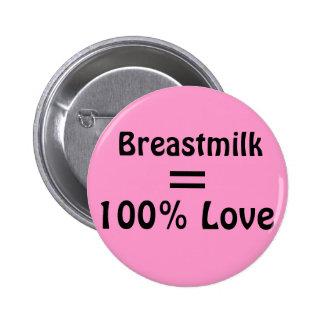 Leche materna del = amor 100% pin
