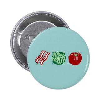 ¡Lechuga y tomate - el BLT del tocino! Pin Redondo De 2 Pulgadas