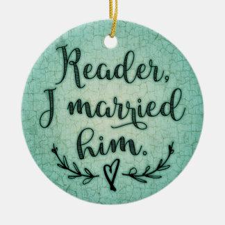 Lector de Jane Eyre lo casé Adorno Navideño Redondo De Cerámica