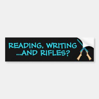¿Lectura, escritura… y rifles? Etiqueta De Parachoque