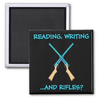 ¿Lectura, escritura… y rifles? Imán Para Frigorífico