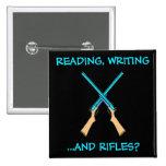 ¿Lectura, escritura… y rifles? Pin