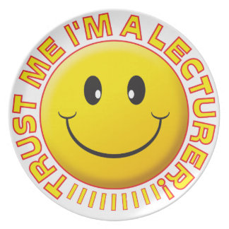 Lecturer Trust Me Smiley Party Plate