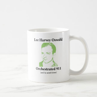 lee harvey oswald orchestrated 911 coffee mug