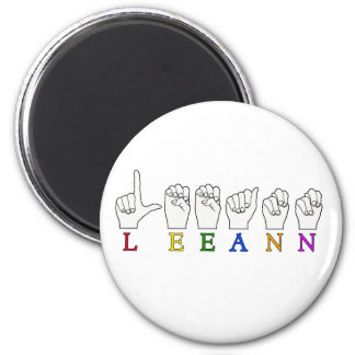 LEEANN LEE ANN FINGER SPELLED ASL SIGN NAME 2 INCH ROUND MAGNET